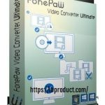 FonePaw Video Converter Ultimate 6.3.0 Crack + Patch Download 2021