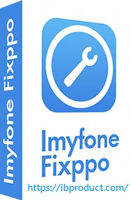 iMyFone Fixppo 8.0.0 Crack With Registration Code Free Download 2021